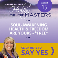 Healing With The Masters - Soul-Awakening Health & Freedom are Yours FREE - Click Here to SAY YES!