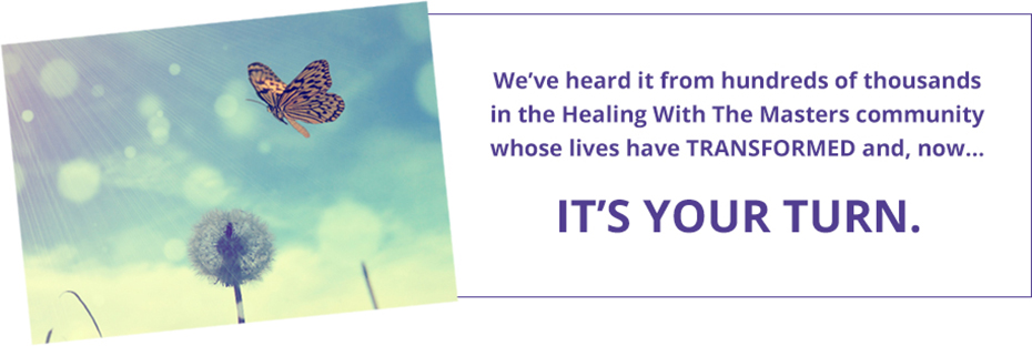 We've heard it from hundreds of thousands in the Healing With The Masters community whose lives have TRANSFORMED and, now, it's your turn.