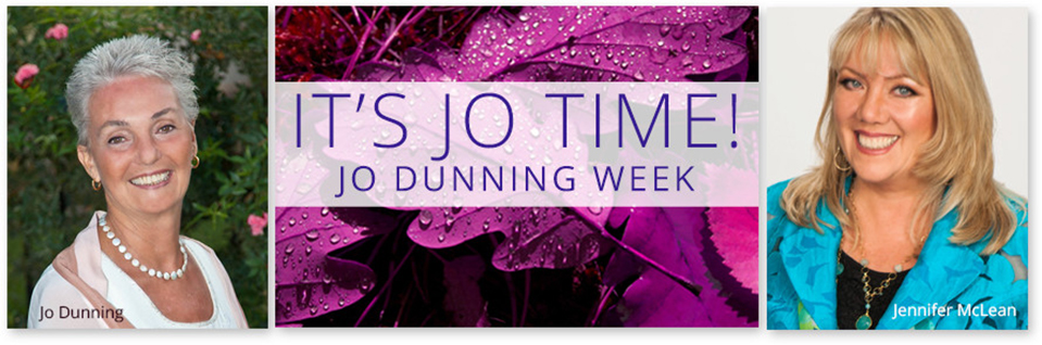 It's Jo Time! Jo Dunning Week
