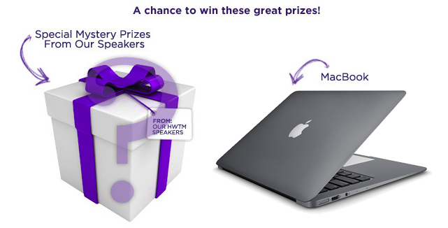 Special Mystery Prizes from Our Speakers and a Macbook